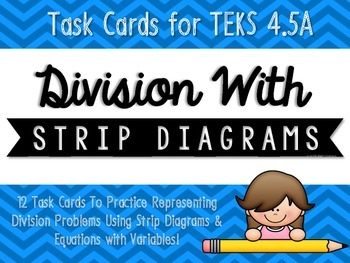 Division with Strip Diagrams & Equations Match-Up Cards {TEKS 4.5A}