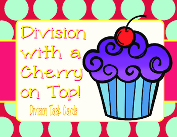 Division with a Cherry on Top- Problem Solving with Divisi