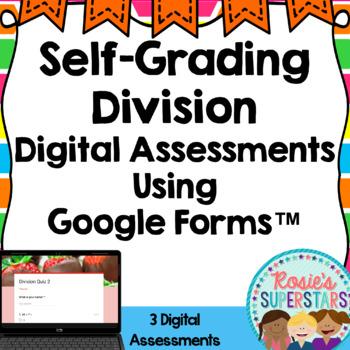 Division Digital Assessments: Self-Grading Google Forms