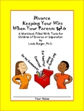 Divorce:  Keeping Your Wits When Your Parents Split