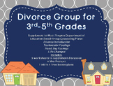 Divorce Small Group: Supplement for WV Counseling Curriculum