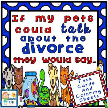 Divorce Task Cards: If My Pets Could Talk They Would Say...