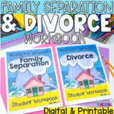 Divorce and Family Separation workbook for Google Classroo