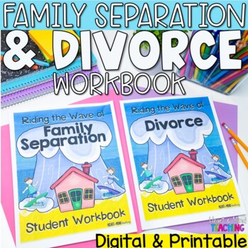 Divorce workbook; Family changes; My family and Me small g