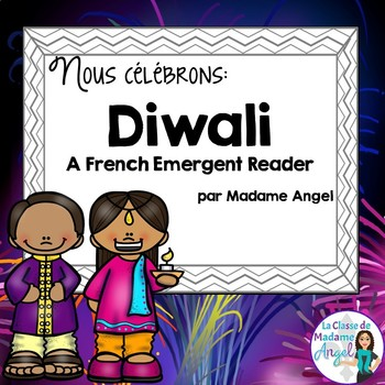 Diwali:  A French Emergent Reader about Diwali