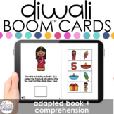 Diwali Adapted Book + Comprehension Boom™ Cards for Specia