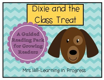 Dixie and the Class Treat - Guided Reading for Growing Readers