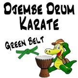Djembe Drum Karate, Green Belt - An African Drumming Curriculum