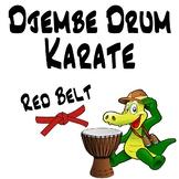 Djembe Drum Karate, Red Belt - An African Drumming Curriculum