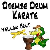 Djembe Drum Karate, Yellow Belt - An African Drumming Curriculum