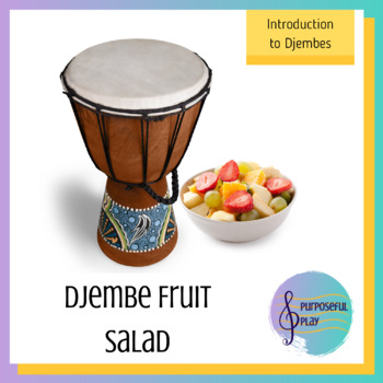 Djembe Fruit Salad
