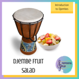 Djembe Fruit Salad - Introduction to African Drumming