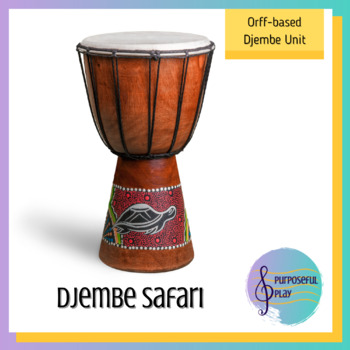 Djembe Safari - World Drumming