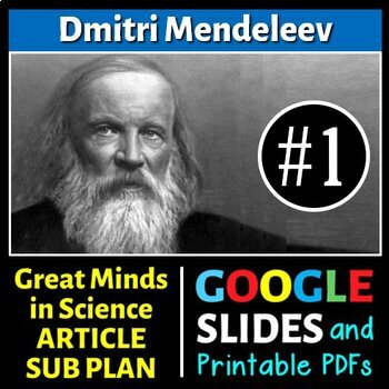 Dmitri Mendeleev - Great Minds in Science Article #1 - Science Literacy Sub Plan