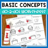 Basic Concepts Do-A-Dot Worksheets