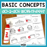 Basic Concepts Do-A-Dot Worksheets