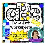 Do-A-Dot, Bingo Maker ABC Worksheets or Activity