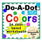 Do-A-Dot Color Worksheets - Practice Colors With Fun Do-A-