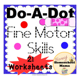 Do-A-Dot Fine Motor Skills Worksheets Practice with Letter