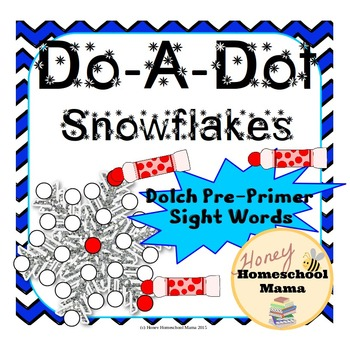 Do-A-Dot Marker Activity, Dolch Pre-Primer Sight Words Snowflake Worksheets