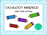 Do A Dot Marker Color Find Worksheets