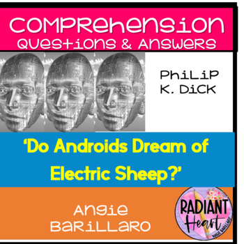 Do Androids Dream of Electric Sheep? Comprehension Questions & Answers