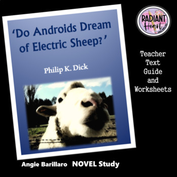Do Androids Dream of Electric Sheep? P.K.Dick Worksheets