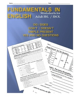 ESL: Do or Don't;  Does or Doesn't - Simple Present Tense - Yes & No Questions