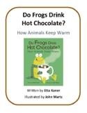 Do Frogs Drink Hot Chocolate? - Draw, Write, Quiz