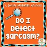 Social Skills Sarcasm