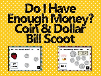 Do I Have Enough Money? Dollar & Coin Combo Scoot