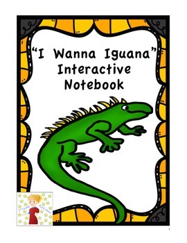 """I Wanna Iguana"" Interactive Notebook"
