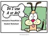 A or An? Word Choice Interactive PowerPoint + Student Worksheets Activity