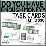 Do I have enough money? (up to $30) -Life Skills Money Task Cards