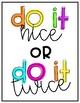 Do It Nice or Do It Twice Classroom Sign