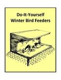 Do-It-Yourself Winter Bird Feeders