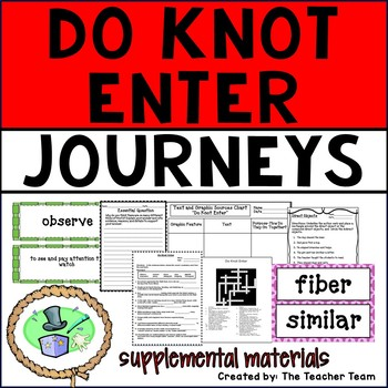 Do Knot Enter Journeys 6th Grade Unit 2 Lesson 7 Activities and Printables
