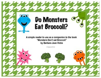 """Do Monsters Eat Broccoli? A reader to supplement """"Monsters"""