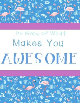 Do More of What Makes You Awesome!