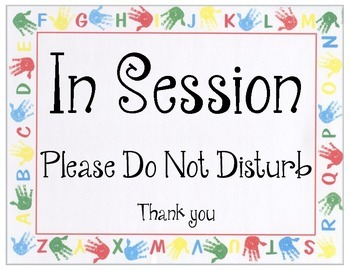 Do Not Disturb Session Signs