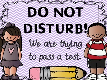 Do Not Disturb Testing Signs