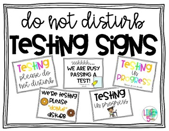 Do Not Disturb-Testing Signs