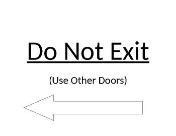 Do Not Exit- use other door Sign (Door Sign)