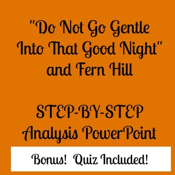 """Do Not Go Gentle Into That Good Night"" and ""Fern Hill"" PowerPoint and Quiz"