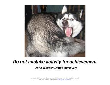 """Do Not Mistake Activity For Achievement"" Poster"