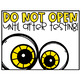 Do Not Open Until After Testing