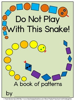 Do Not Play With This Snake! Class Book with Sight Words