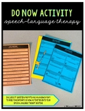 Do Now Activity for Speech-Language Therapy (aka Bell Ringer, Entry Ticket)