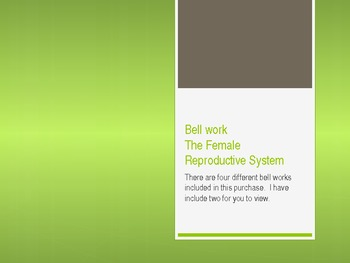 Do Now/ Bellwork Female Reproductive System (4)