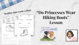 Do Princesses Wear Hiking Boots Lesson